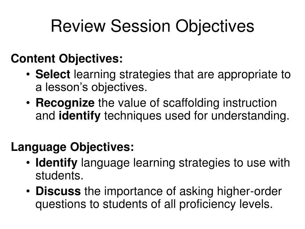 Review Session Objectives