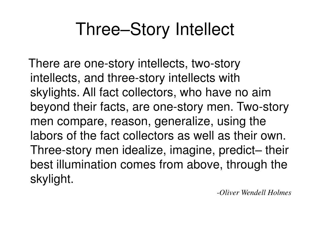 Three–Story Intellect