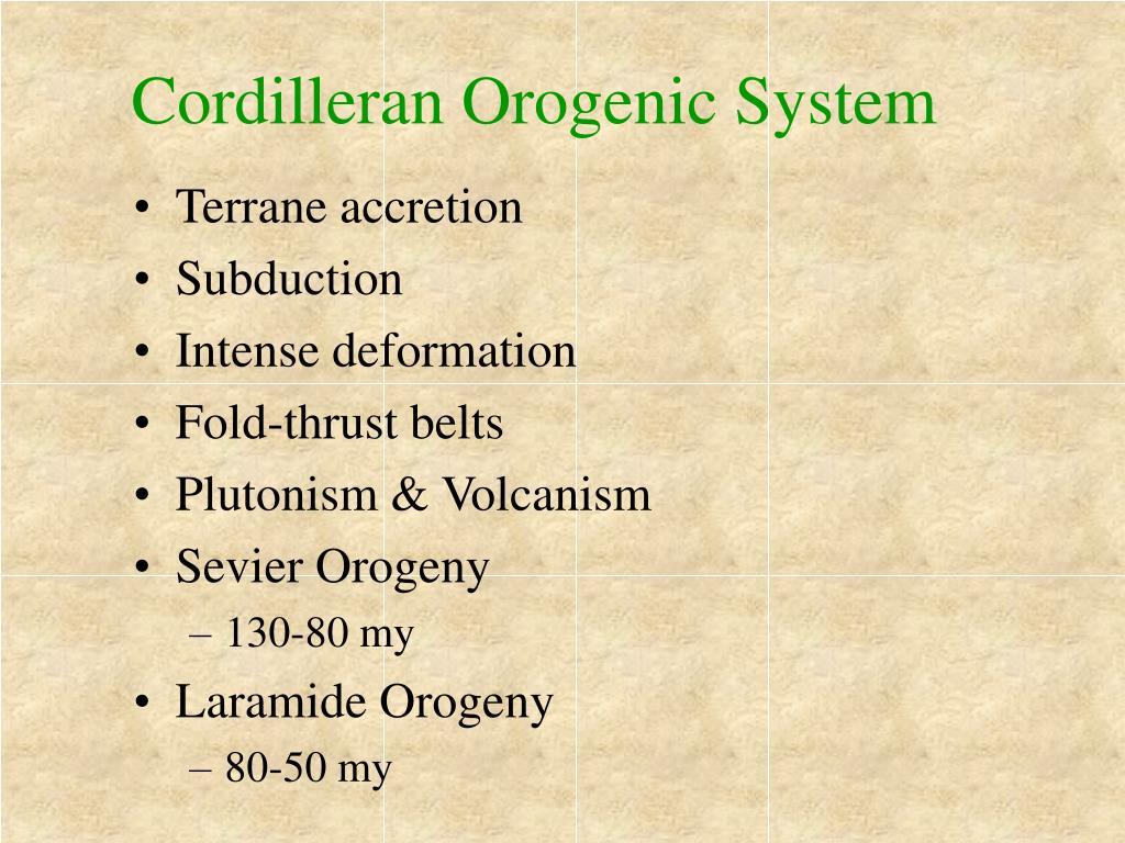 Cordilleran Orogenic System