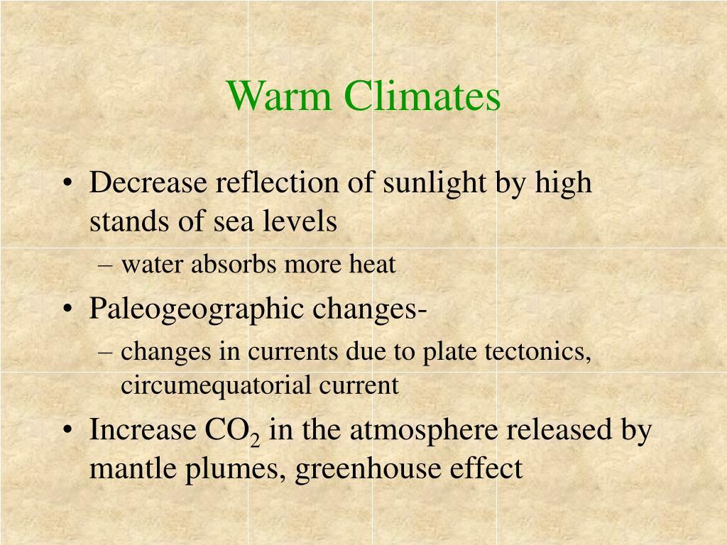 Warm Climates