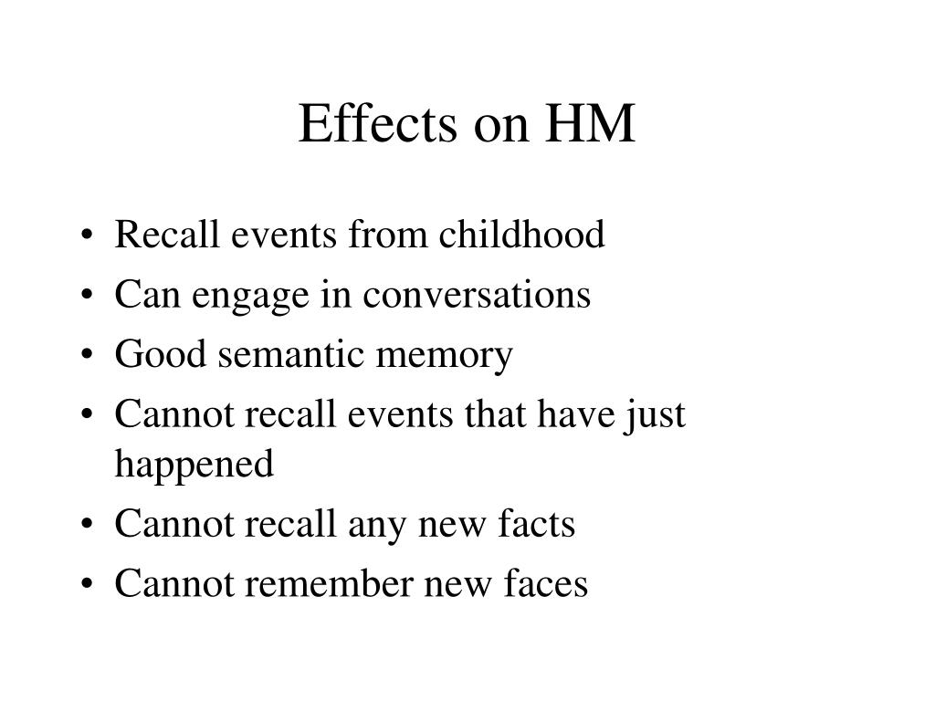 Effects on HM
