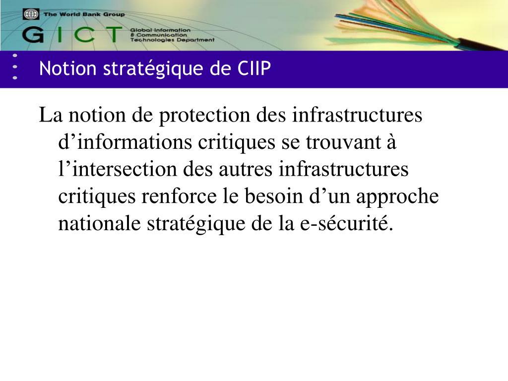 Notion stratégique de CIIP