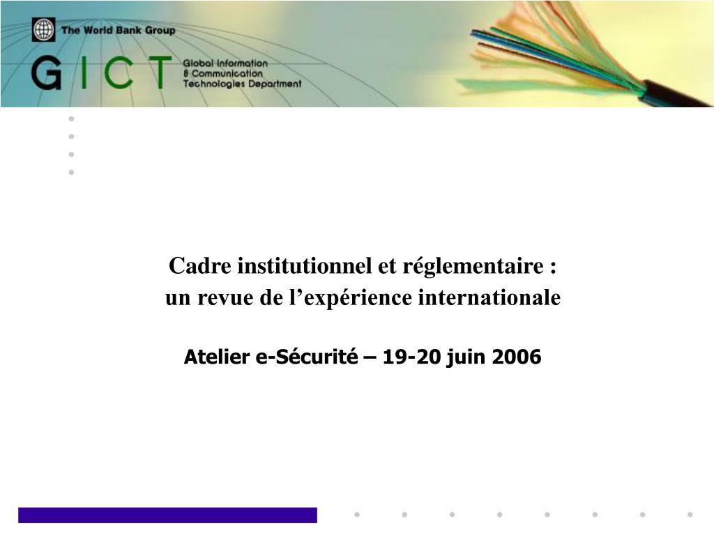 Cadre institutionnel et réglementaire: