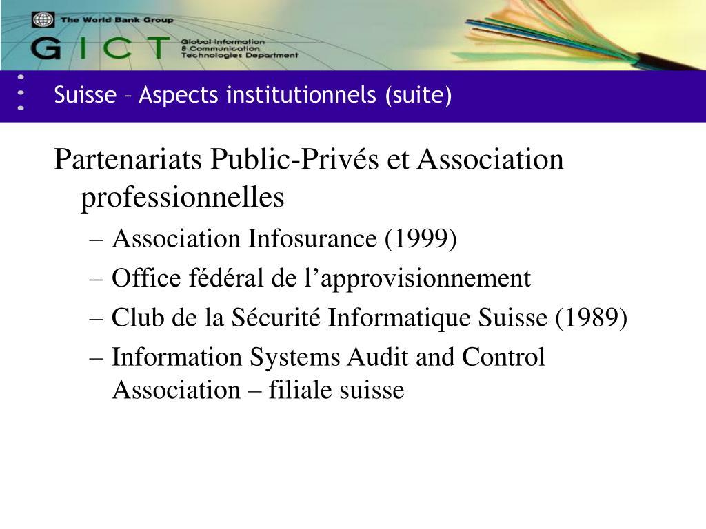 Suisse – Aspects institutionnels (suite)