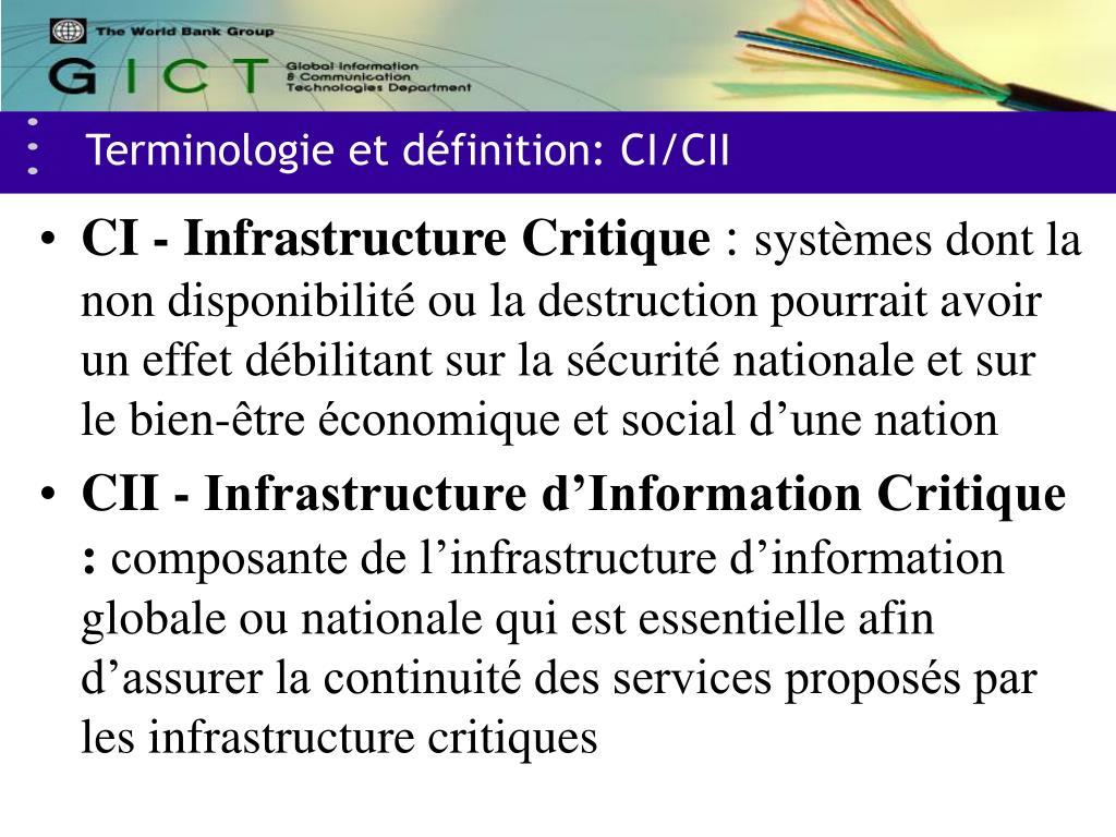 Terminologie et définition: CI/CII