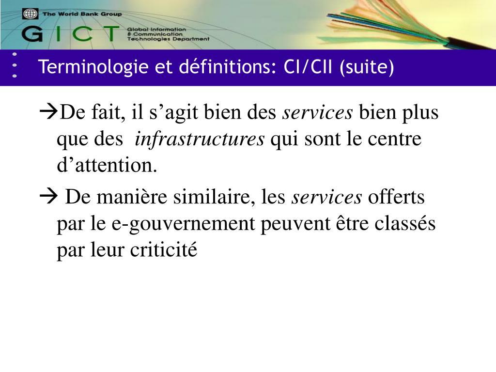 Terminologie et définitions: CI/CII (suite)