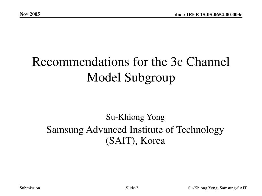 Recommendations for the 3c Channel Model Subgroup