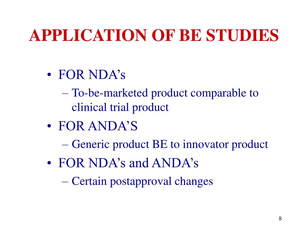 APPLICATION OF BE STUDIES
