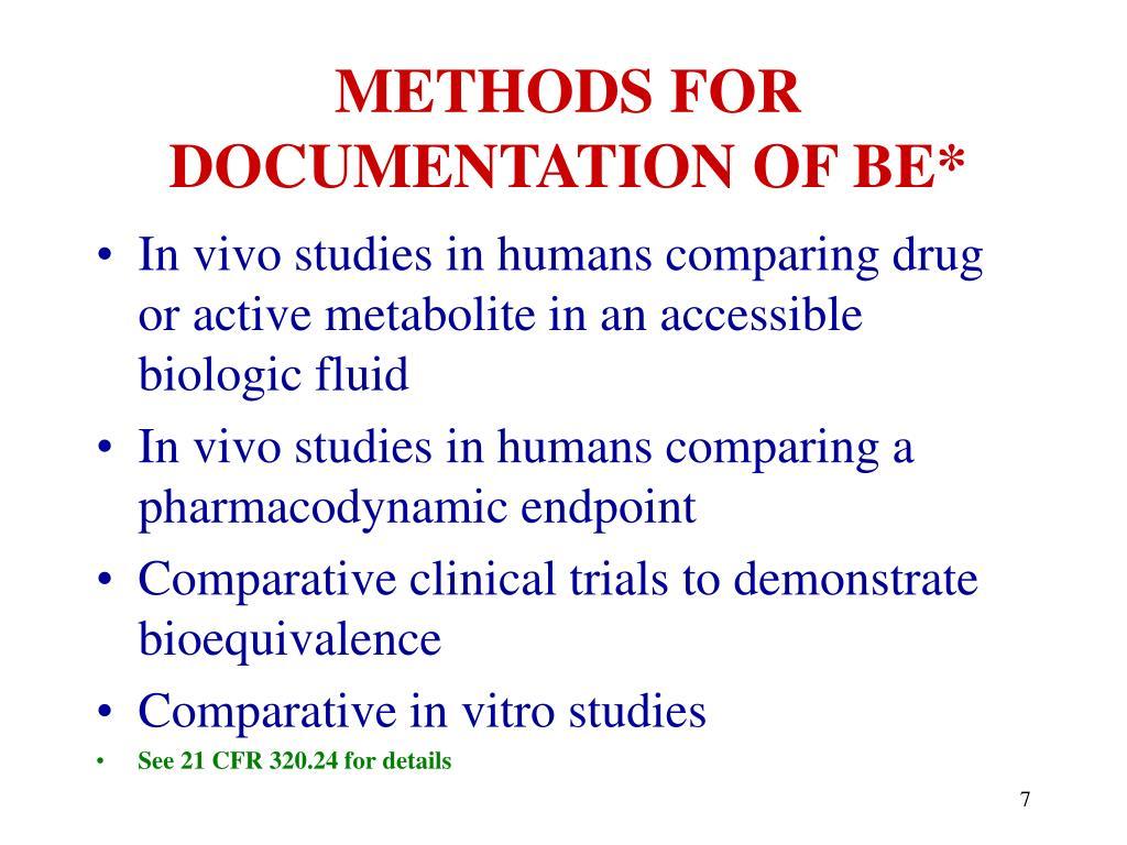 METHODS FOR DOCUMENTATION OF BE*