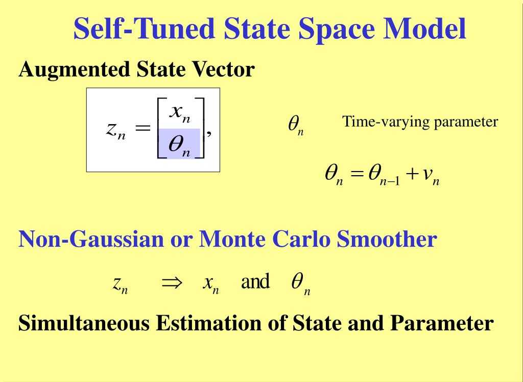 Self-Tuned State Space Model