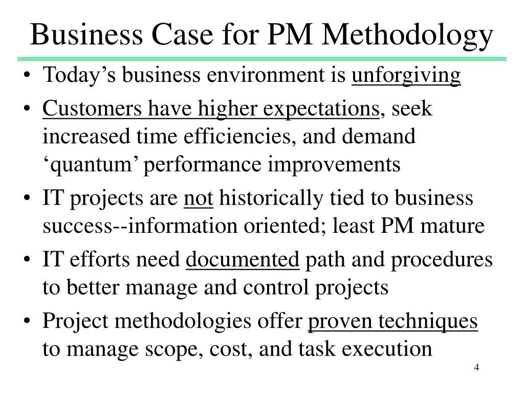 Business Case for PM Methodology