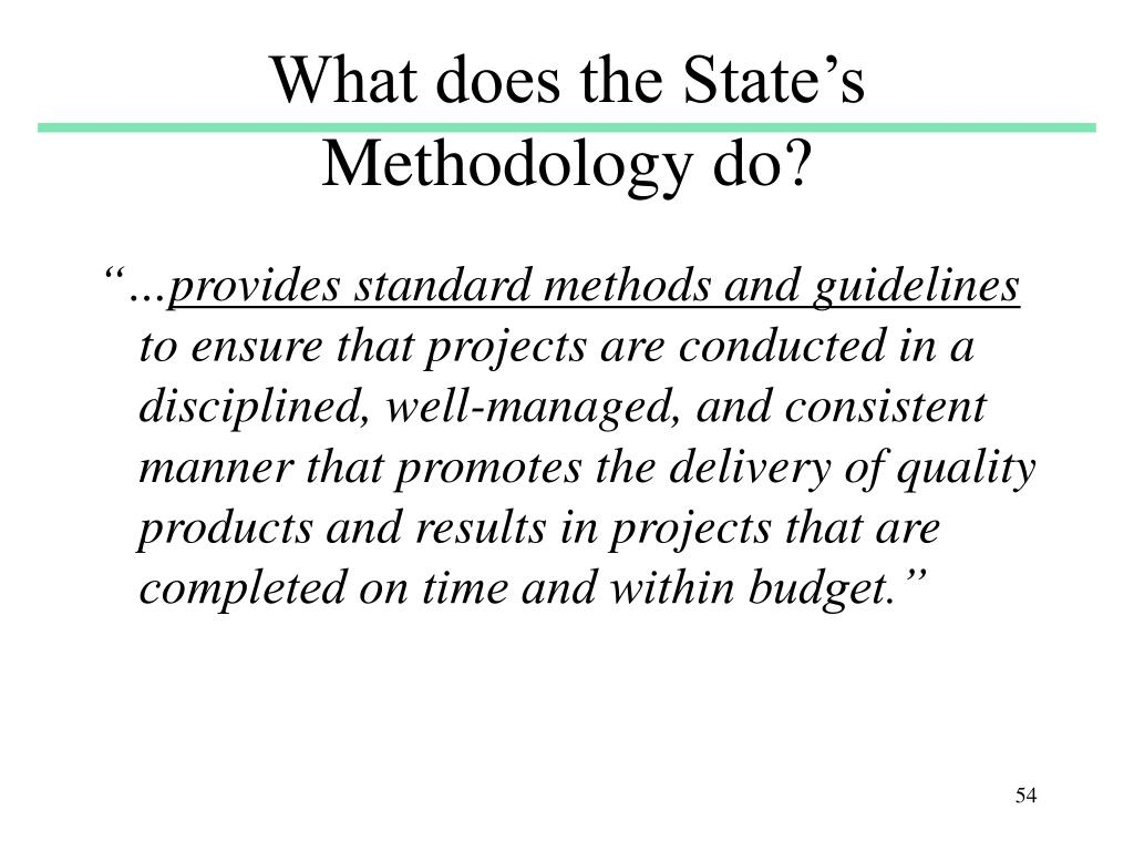What does the State's Methodology do?