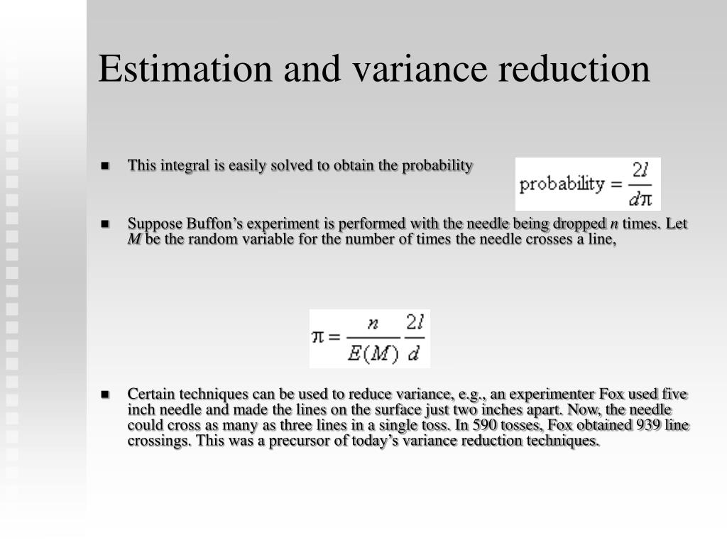 Estimation and variance reduction