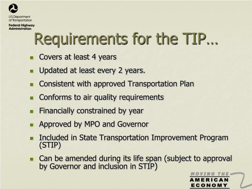Requirements for the TIP…