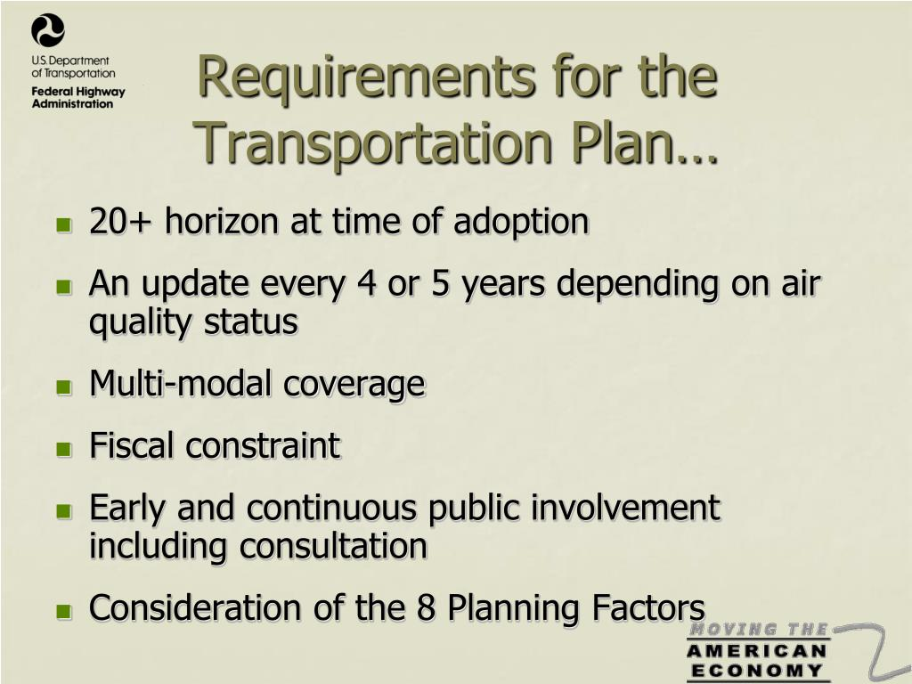 Requirements for the Transportation Plan…