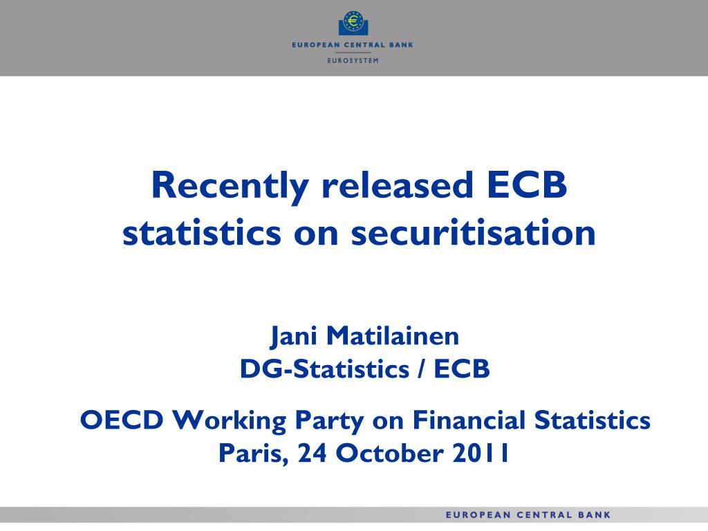 Recently released ECB statistics on securitisation