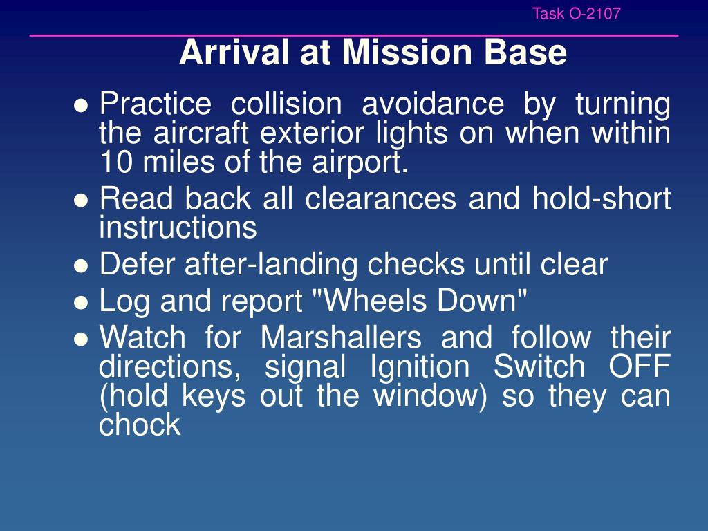 Arrival at Mission Base