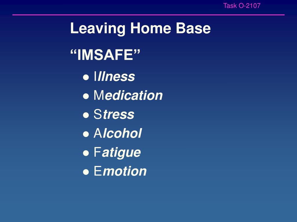 Leaving Home Base