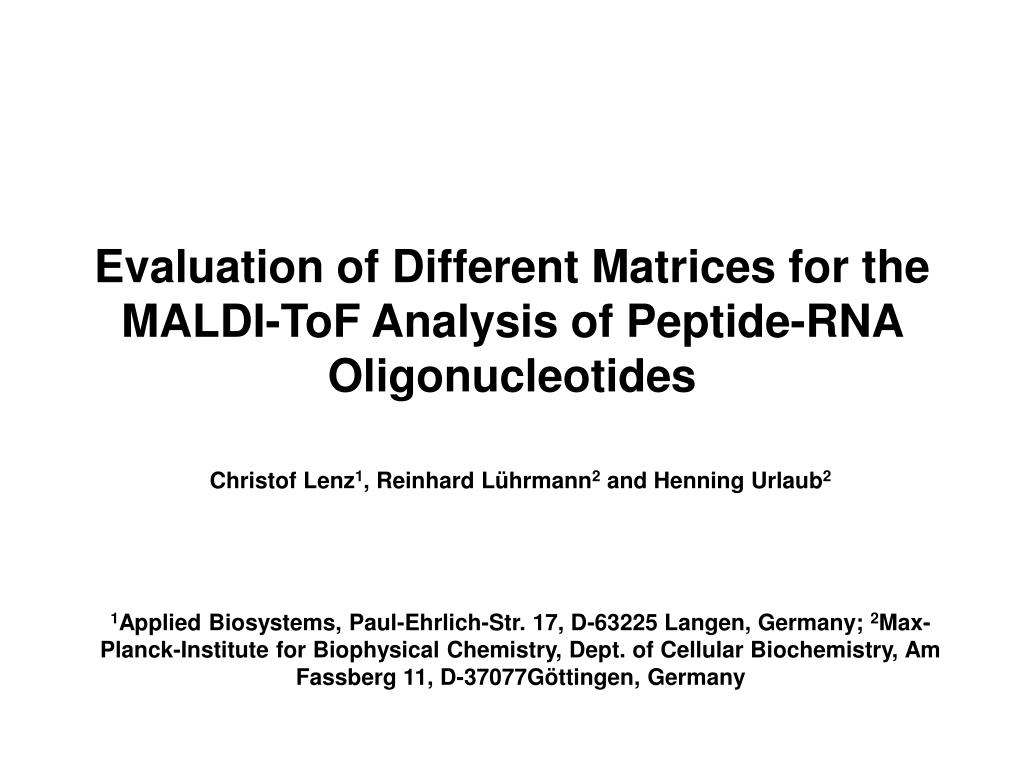 Evaluation of Different Matrices for the MALDI-ToF Analysis of Peptide-RNA Oligonucleotides
