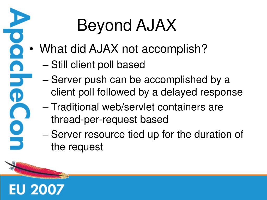 Beyond AJAX