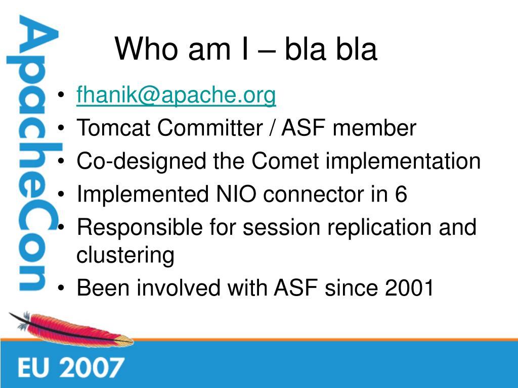 Who am I – bla bla