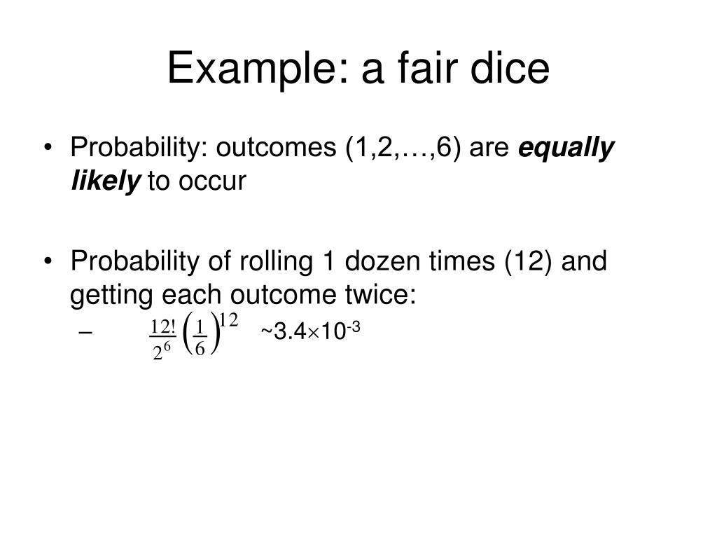 Example: a fair dice