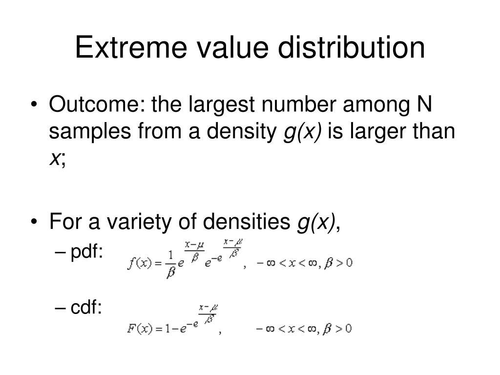 Extreme value distribution