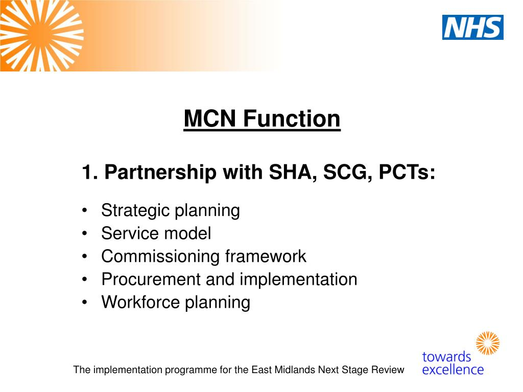 1. Partnership with SHA, SCG, PCTs: