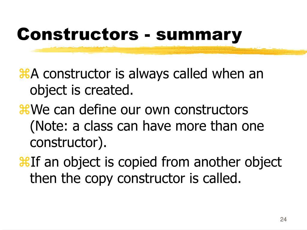 Constructors - summary