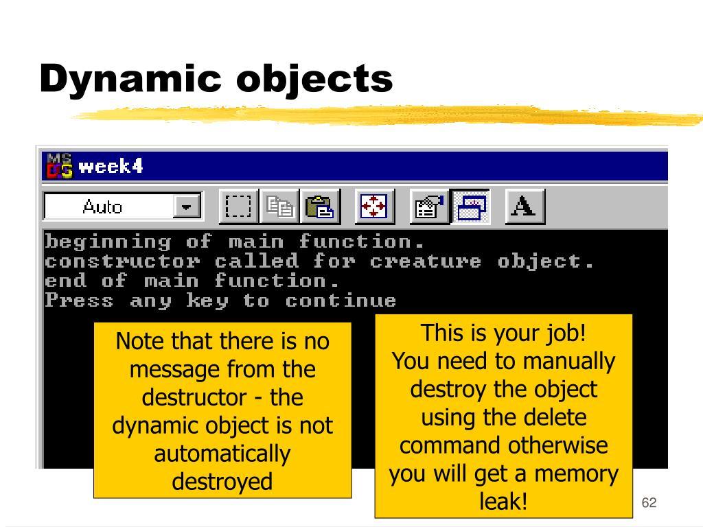 Dynamic objects