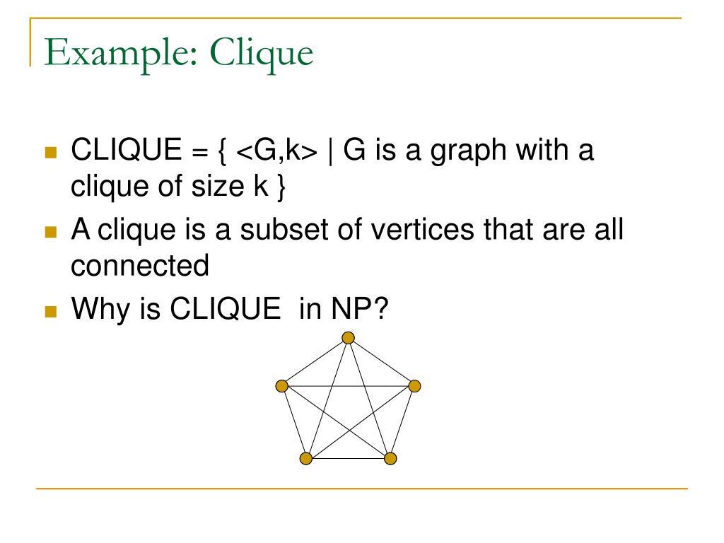 Example: Clique