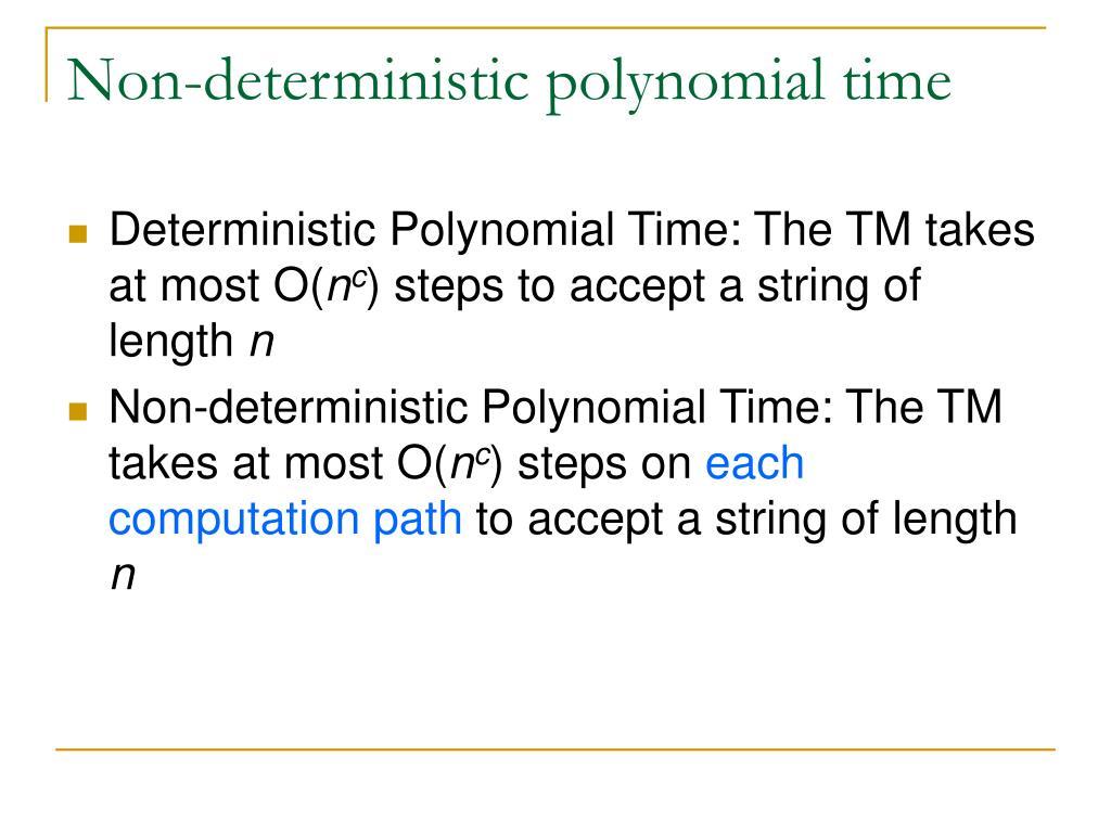 Non-deterministic polynomial time
