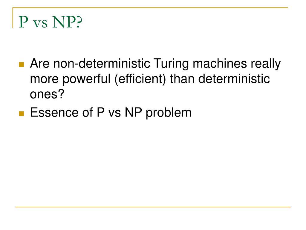 P vs NP?