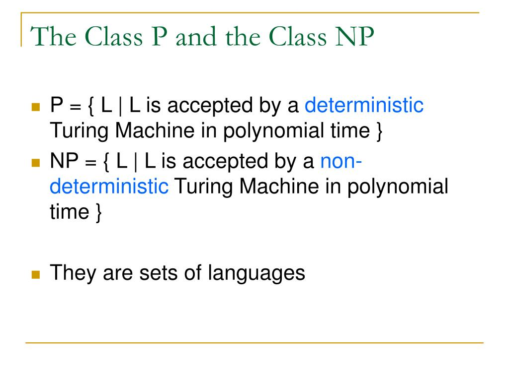The Class P and the Class NP
