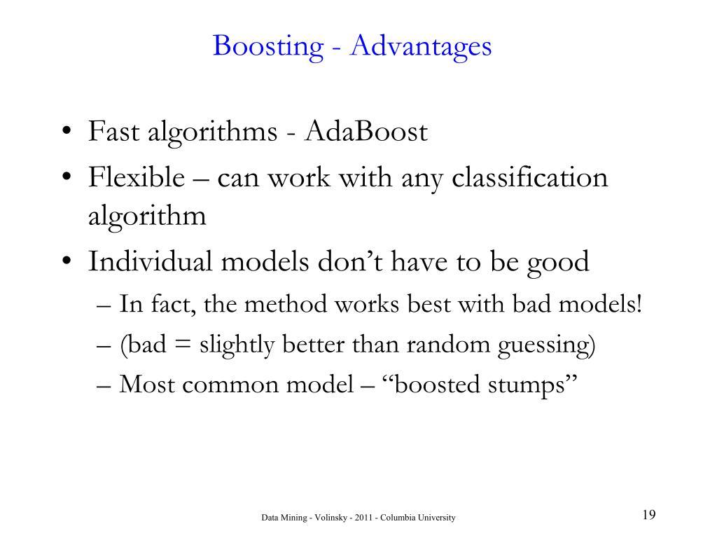 Boosting - Advantages
