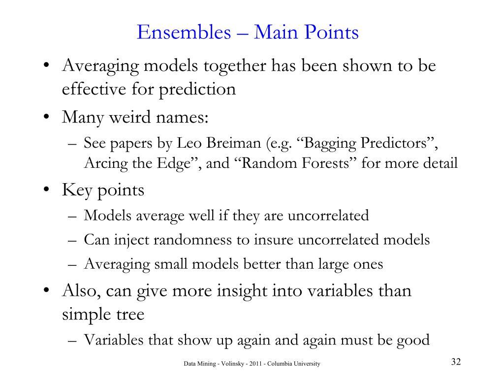 Ensembles – Main Points
