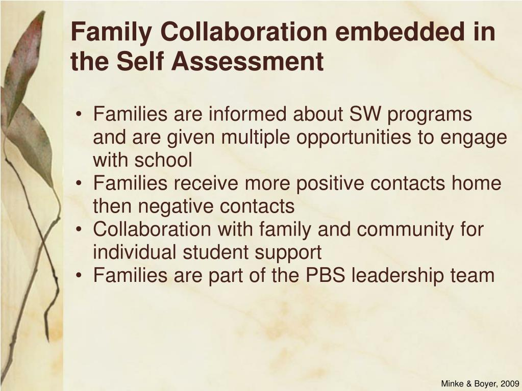 Family Collaboration embedded in the Self Assessment