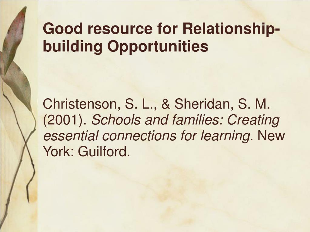 Good resource for Relationship- building Opportunities