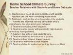 home school climate survey teacher relations with students and home subscale