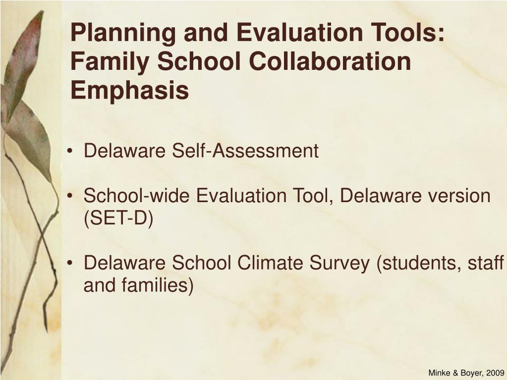 Planning and Evaluation Tools: Family School Collaboration Emphasis