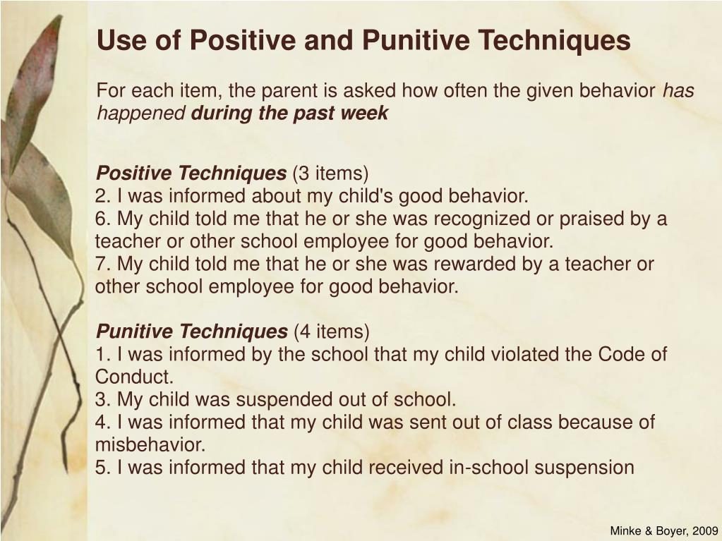 Use of Positive and Punitive Techniques