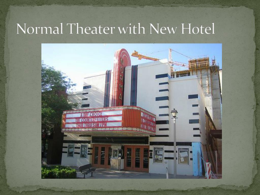Normal Theater with New Hotel