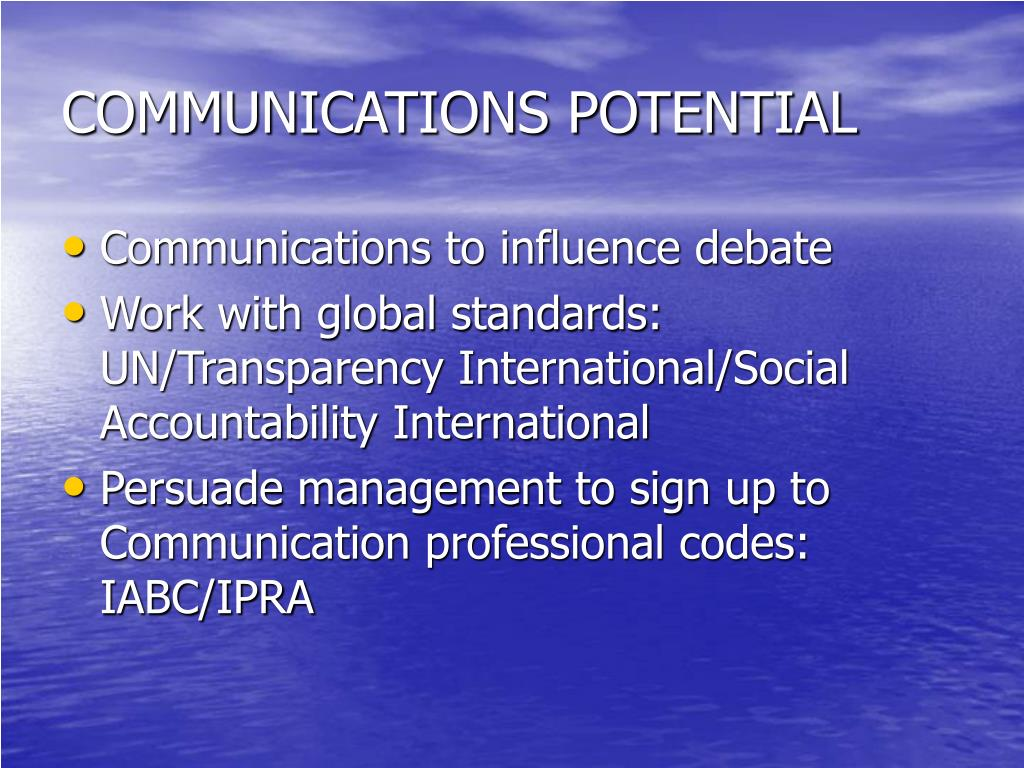 COMMUNICATIONS POTENTIAL