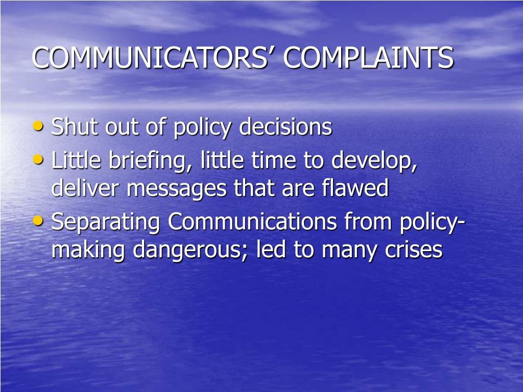 COMMUNICATORS' COMPLAINTS
