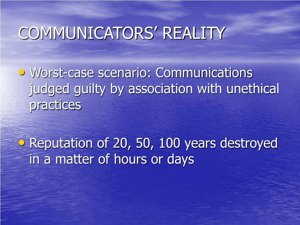 COMMUNICATORS' REALITY