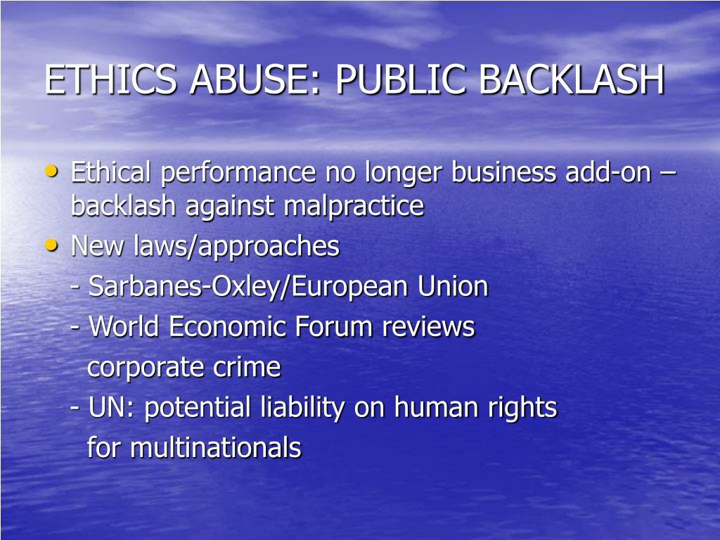 ETHICS ABUSE: PUBLIC BACKLASH