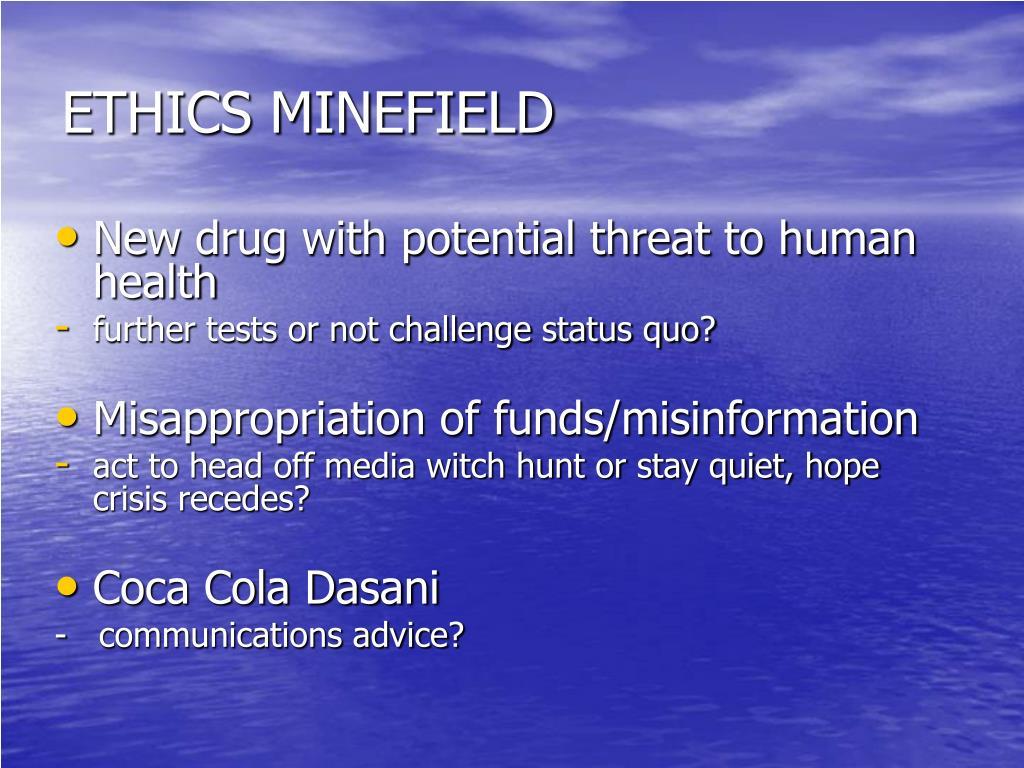 ETHICS MINEFIELD