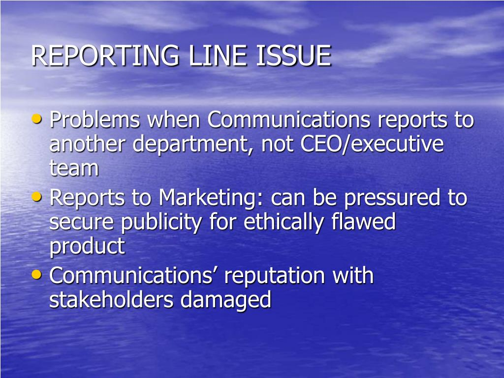 REPORTING LINE ISSUE