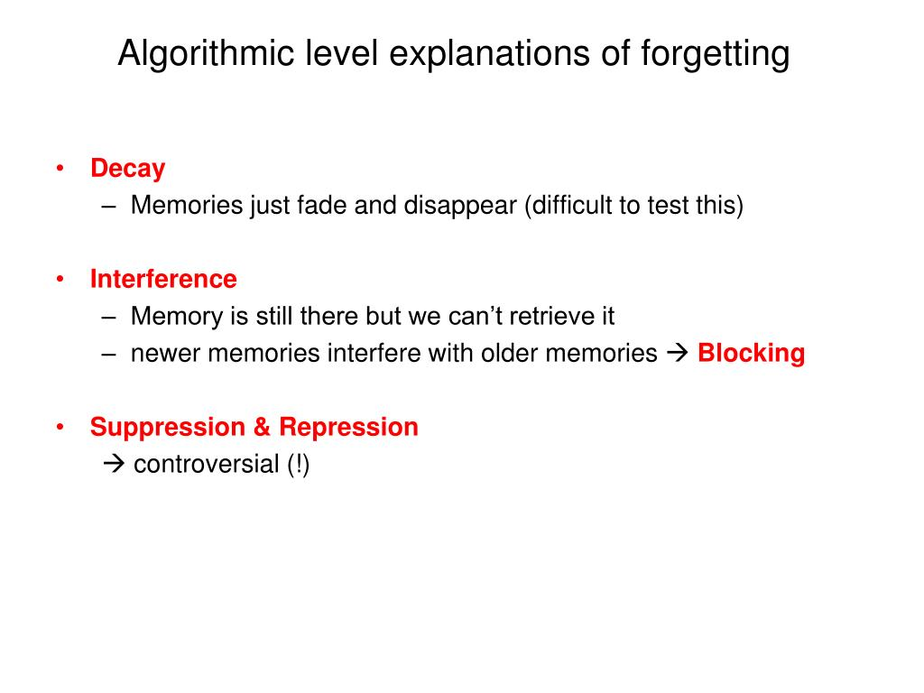 Algorithmic level explanations of forgetting