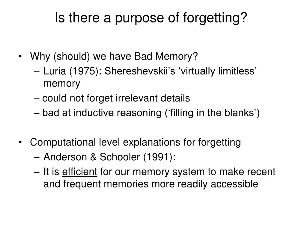 Is there a purpose of forgetting?